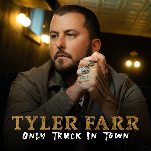 Only Truck In Town von Tyler Farr