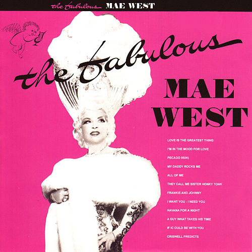 The Fabulous Mae West de Mae West