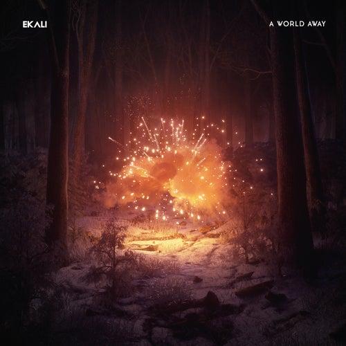 A World Away by Ekali