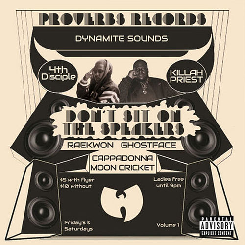Dont Sit On The Sp by Killah Priest
