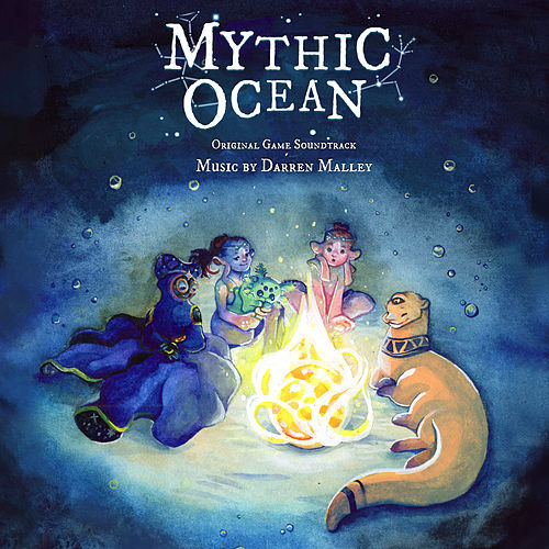 Mythic Ocean (Original Game Soundtrack) by Darren Malley