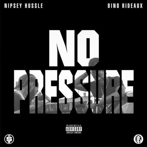 No Pressure de Nipsey Hussle