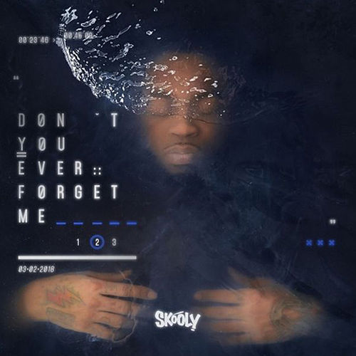 Dont You Ever Forget Me 2 by Skooly