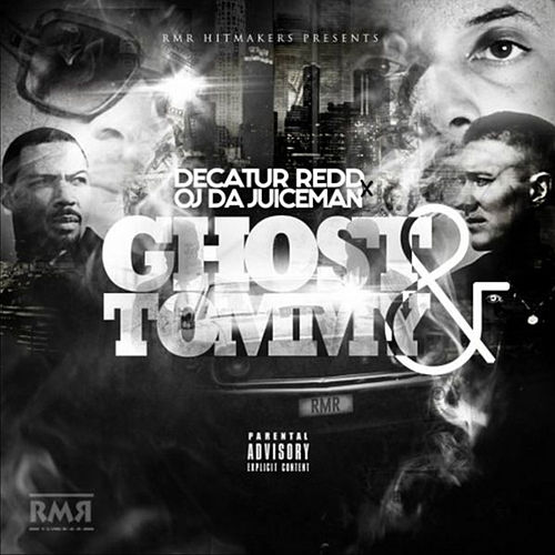 Ghost & Tommy von OJ Da Juiceman
