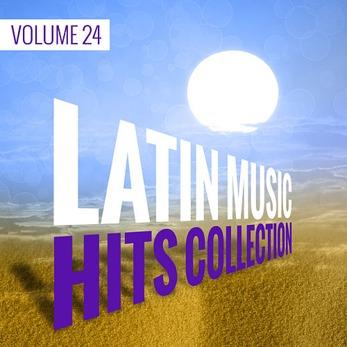 Latin Music Hits Collection (Vol. 24) de German Garcia