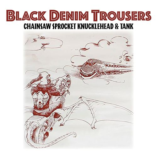 Black Denim Trousers de Chainsaw Sprocket Knucklehead And Tank