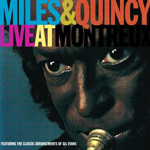 Miles & Quincy Live At Montreux von Miles Davis