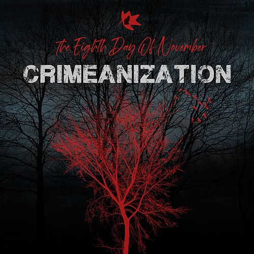 The Eighth Day of November by Crimeanization