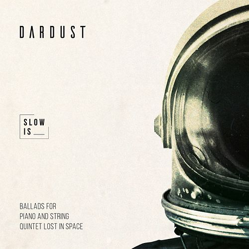 Slow is (Piano and String Quintet) di Dardust