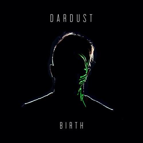 Birth (Bonus Tracks Version) di Dardust