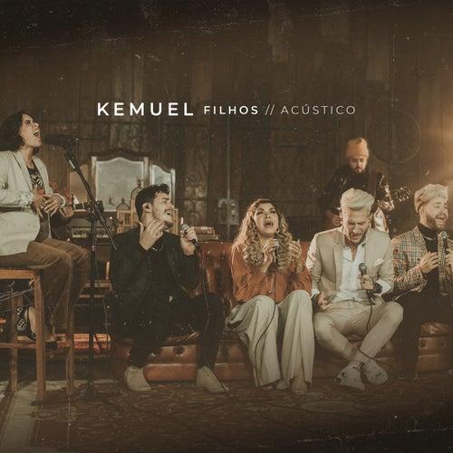 Filhos Acústico de Kemuel