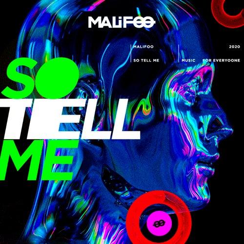 So Tell Me (Radio Edit) by Malifoo
