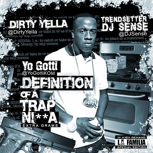 Definition Of A Trap Nigga de Yo Gotti