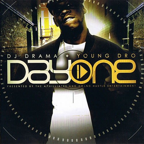 Day One (Gangsta Grillz) by Young Dro