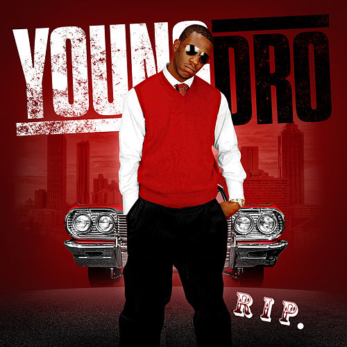 Rip by Young Dro