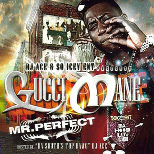 Mr. Perfect de Gucci Mane
