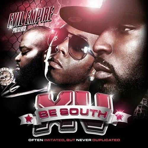Be South 15 (Often Imitated But Never Duplicated) by Evil Empire
