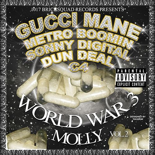 Molly by Gucci Mane