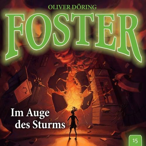 Folge 15: Im Auge des Sturms von Foster