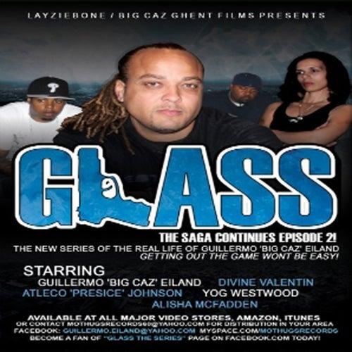 Layziebone Presents Glass Soundtrack #2 von Big Caz