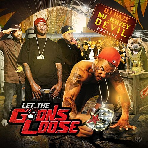 Let The Goons Loose (BWS 7.0) by The Game