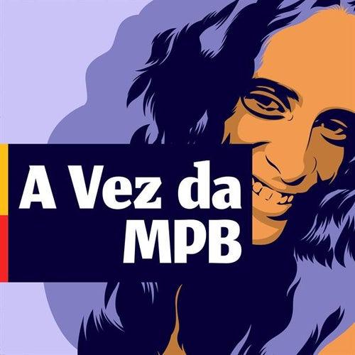 A vez da MPB de Various Artists