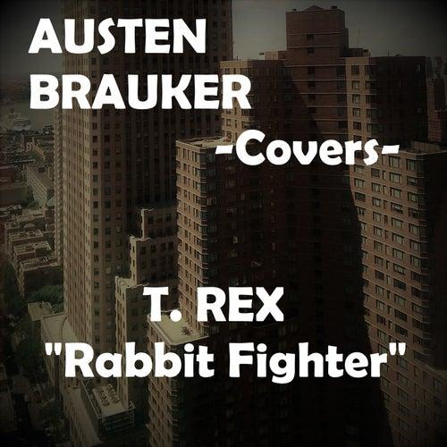 Rabbit Fighter by Austen Brauker