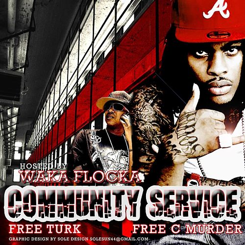 Community Service Vol. 4 by Waka Flocka Flame