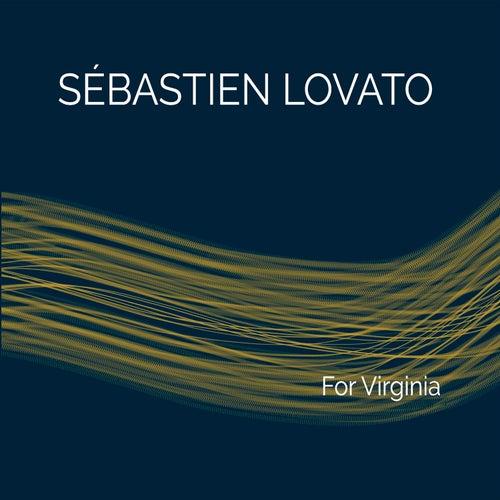 For Virginia by Sébastien Lovato