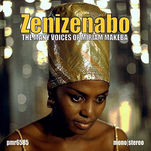 Zenizenabo; the Many Voices of Miriam Makeba by Miriam Makeba