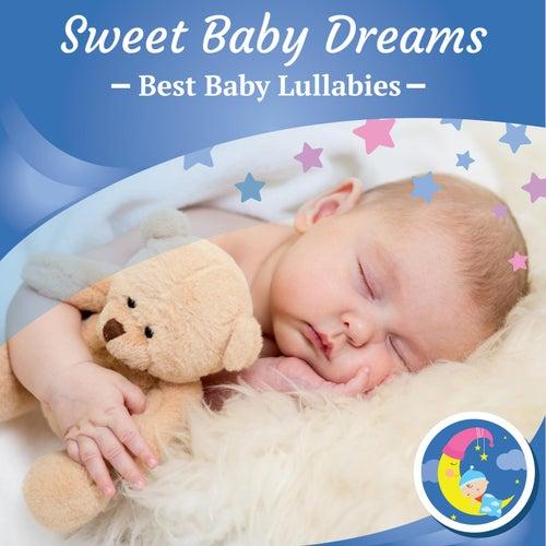 Sweet Baby Dreams by Best Baby Lullabies