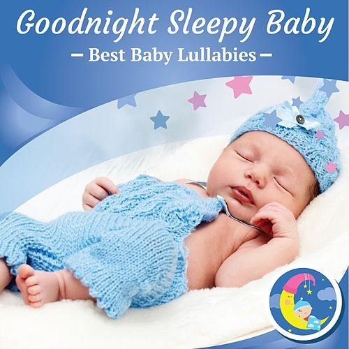 Goodnight Sleepy Baby de Best Baby Lullabies