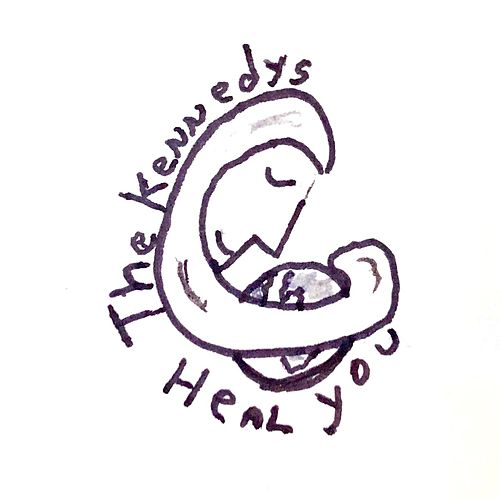 Heal You von The Kennedys