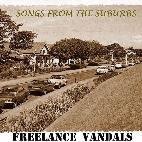 Songs from the Suburbs (Live) von Freelance Vandals