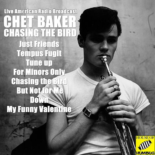 Chasing the Bird (Live) de Chet Baker