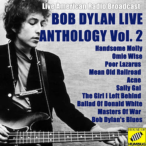 Bob Dylan Anthology Vol. 2 (Live) by Bob Dylan