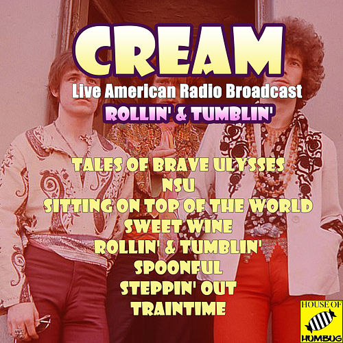 Rollin' & Tumblin' (Live) van Cream
