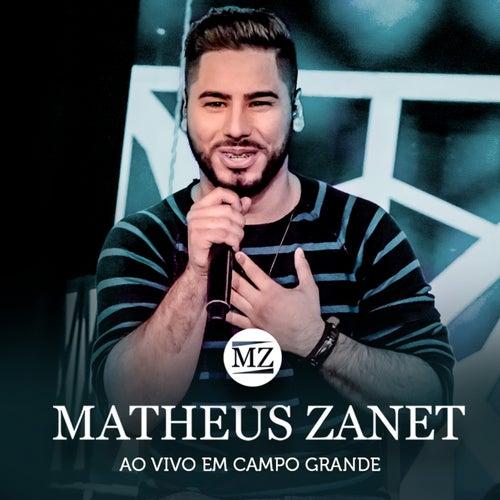 Ao Vivo em Campo Grande de Matheus Zanet