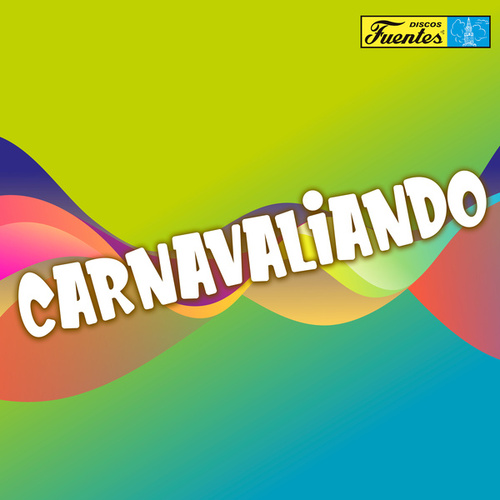 Carnavaliando: 26 Éxitos (Versión Original) de German Garcia