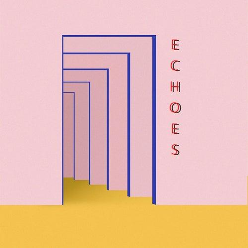 Echos by Kakkmaddafakka