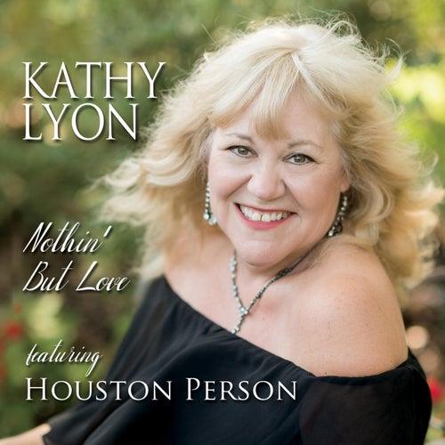 Nothin' but Love de Kathy Lyon