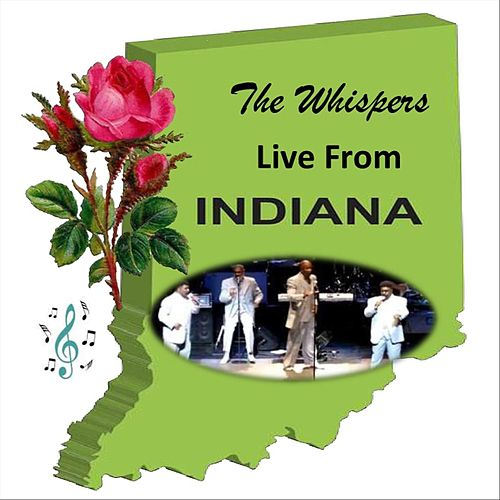 The Whispers Live from Indiana de The Whispers