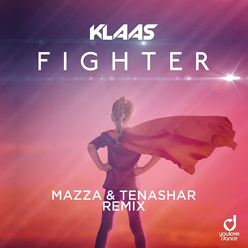 Fighter (Mazza & Tenashar Remix) by Klaas