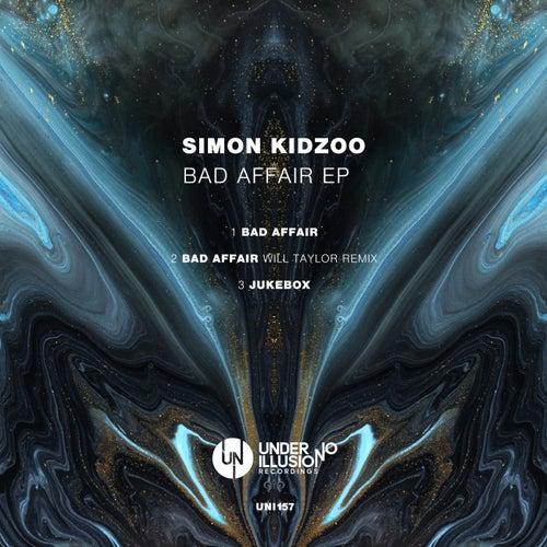 Bad Affair EP de Simon Kidzoo