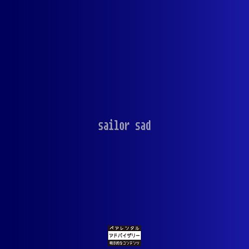 Sailor Sad by Gepeto