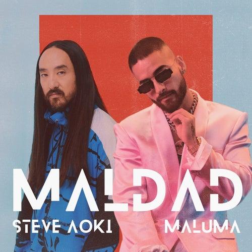 Maldad (feat. Maluma) de Steve Aoki
