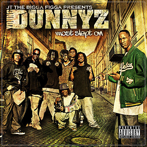 Dunnyz Most Slept On de Various Artists