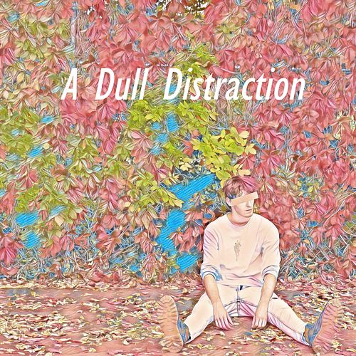 A Dull Distraction by Wilford