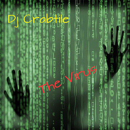 The Virus by Dj Crabtile