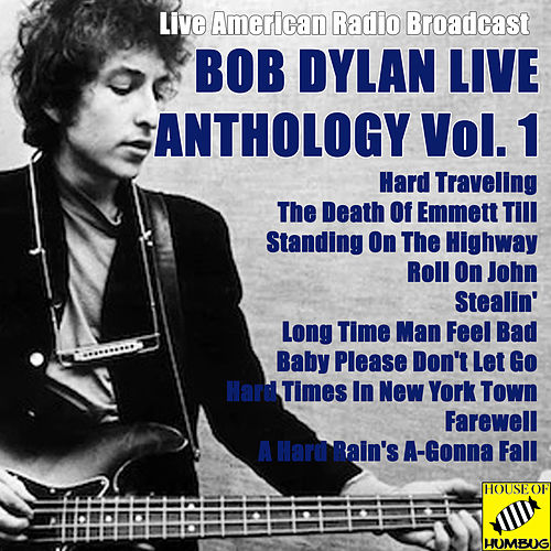Bob Dylan Anthology Vol. 1 (Live) de Bob Dylan